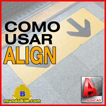 comando align autocad alinear